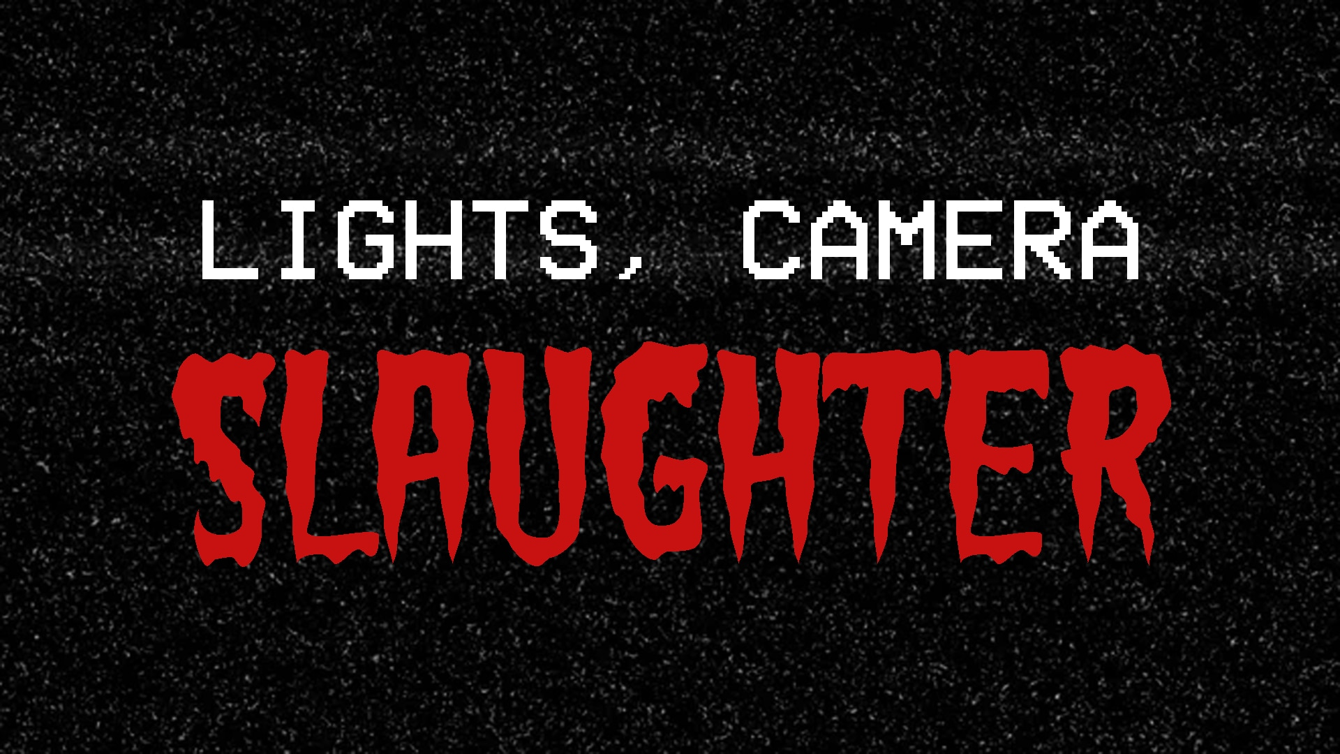 Lights Camera Slaughter Key Art