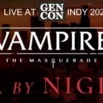 LA By Night World of Darkness GenCon 2021