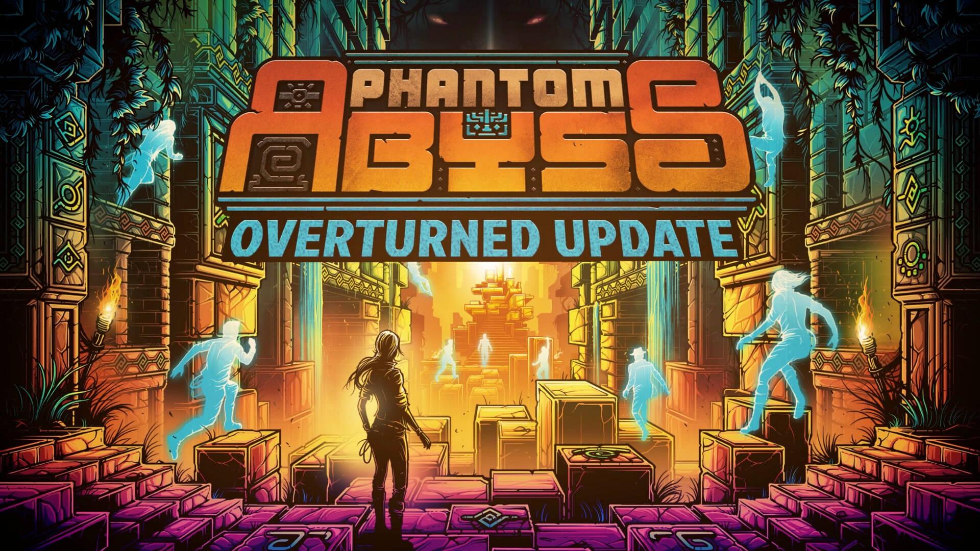 Phantom Abyss Overturned Update Artwork