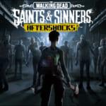 The Walking Dead: Saints & Sinners Aftershocks Key Art