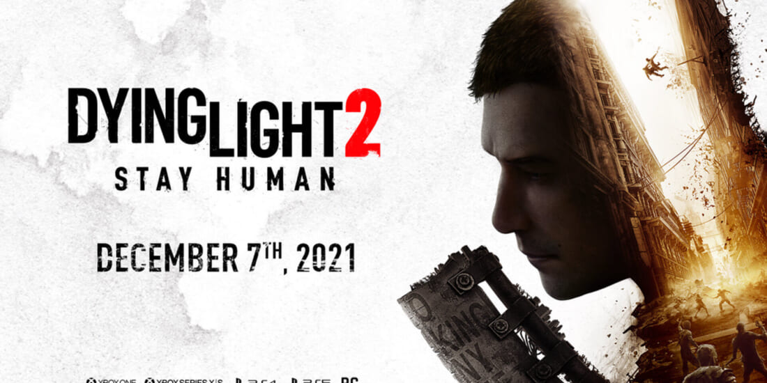 Dying Light 2 Stay Human Delayed